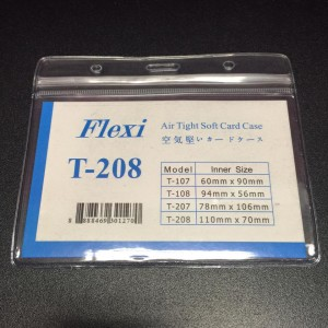 FLEXI AIR TIGHT SOFT CARD CASE (H) SPECS: ZIPLOCK MOISTURE PROOF LIGHT THIN MATERIAL TRANSPARENT MODEL: T-208
